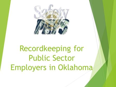 Recordkeeping for Public Sector Employers in Oklahoma.