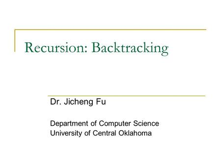 Recursion: Backtracking