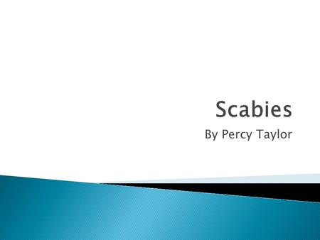 Scabies By Percy Taylor.