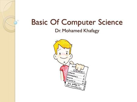 Basic Of Computer Science Dr. Mohamed Khafagy Conditional Statements A conditional statement allows us to control whether a program segment is executed.