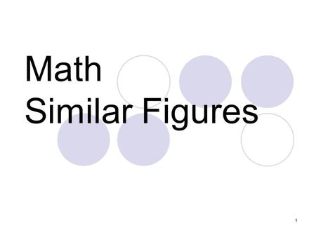 Math Similar Figures.