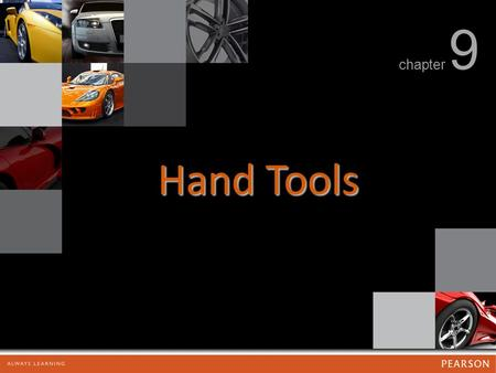 Chapter 9 Hand Tools. chapter 9 Hand Tools FIGURE 9.1 A forged wrench after it has been forged but before the flashing, extra material around the wrench,