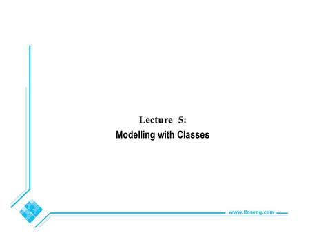 Lecture 5: Modelling with Classes. © Lethbridge/Laganière 2005 Chapter 5: Modelling with classes2 5.1 What is UML? The Unified Modelling Language is a.
