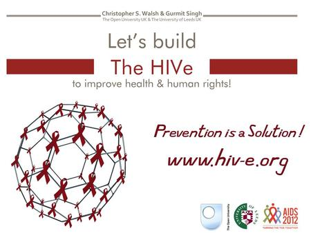 Benefits of building the HIVe Why build the HIVe? How to build the HIVe Results of building the HIVe.