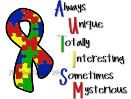 Autism Facts 1 in 88 children will be identified with Autism1 in 88 children will be identified with Autism Largest incidents of autism is among Hispanics.