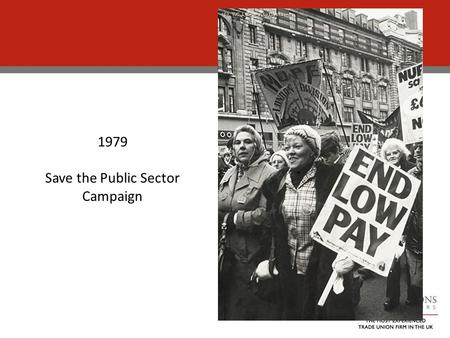 1979 Save the Public Sector Campaign. Introduction Overview of Government Law Reform: Equality Act Reform Future of the EHRC Equal Pay Audits – the.