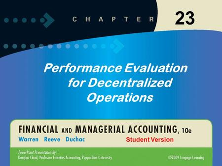 11-123-1 23 Performance Evaluation for Decentralized Operations Student Version.