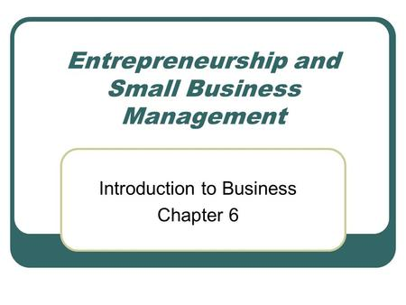 Entrepreneurship in Small Business