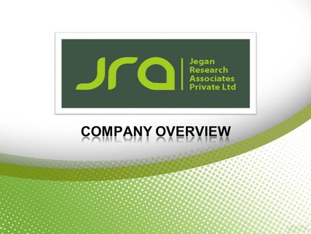 JRA is a client-focused consultative market research company with a passion for solving clients problems  Advanced Analytics  High - Quality Fieldwork.