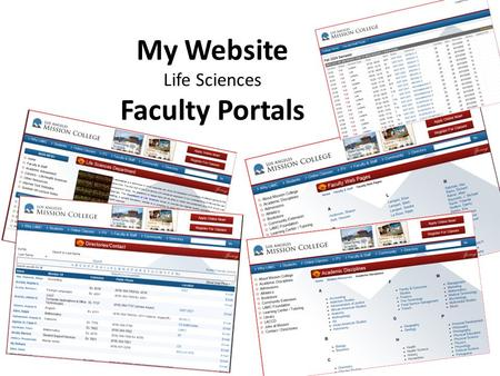 My Website Life Sciences Faculty Portals. In Class Exercises.