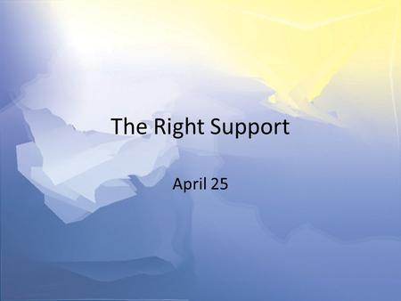 "The Right Support April 25. Think About It … What kind of reactions are typical when the pastor says, ""Today the sermon is on tithing.""? Christian ministry."