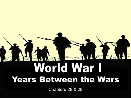 Chapters 28 & 29 Years Between the Wars. Vocabulary: 1. Zionists 2. Politburo 3. League <strong>of</strong> Nations 4. <strong>Great</strong> Depression 5. Russian Civil War 6. Nazi 7.