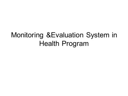 Monitoring &Evaluation System in Health Program. Brief overview of NACP Reporting units and quality aspects Data sets Learning/ Analysis of the data sets.