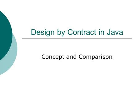 Design by Contract in Java Concept and Comparison.