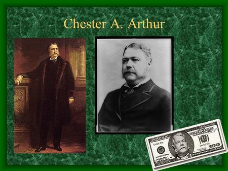 Chester A. Arthur. Overview Twenty-First President 1881-1885 Political Party: Republican The A is for Alan.