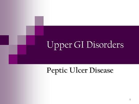 peptic ulcer disease gastrointestinal tract disorder Peptic ulcer disease what is an ulcer an ulcer is a sore or break in the lining of the digestive tract most ulcers are found in the duodenum, the portion of the small intestine just beyond the stomach.
