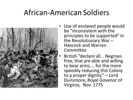 "African-American Soldiers Use of enslaved people would be ""inconsistent with the principles to be supported"" in the Revolutionary War – Hancock and Warren."