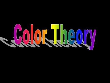 What is The various visual phenomena that are the results of the reflection or absorption of light by a surface. Color has three properties: Hue, Value,