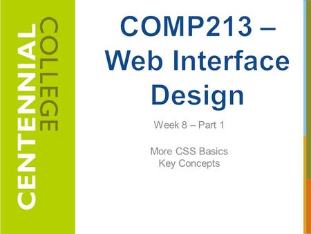 COMP213 – Web Interface Design