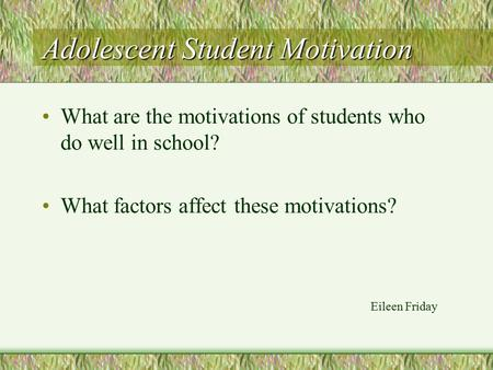 factors that affect student motivation The 5 factors which affect school performance previous student attainment (through gat scores)  you'll also see on page 29, that they used a different set of factors for primary schools, which included density of indigenous students and transient families)  students motivation might be a factor, although teacher willingness.