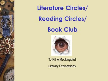 Literature Circles/ Reading Circles/ Book Club To Kill A Mockingbird Literary Explorations.