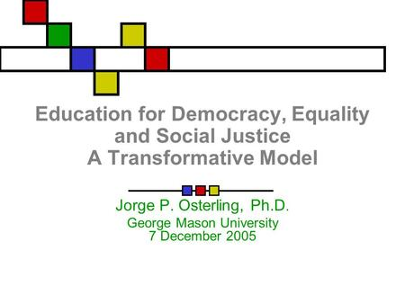 democracy diversity and social justice education Designing social justice education courses in teaching for diversity and social justice , edited by maurianne adams, lee anne bell, and pat griffin, 2nd ed, 67–87 new york: routledge.