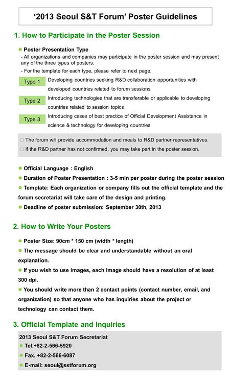 '2013 Seoul S&T Forum' Poster Guidelines 1. How to Participate in the Poster Session - All organizations and companies may participate in the poster session.