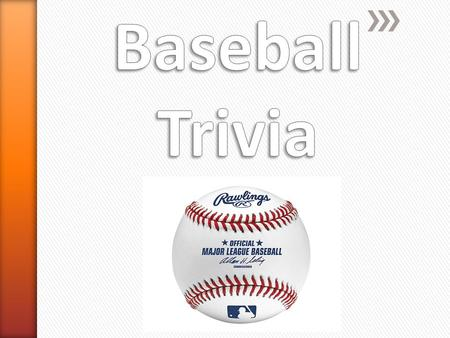1. How far is it from base to base in Major League Baseball? A.30 feetB. 45 feet C. 60 feetD. 90 feet.