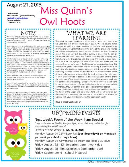 Miss Quinn's Owl Hoots August 21, 2015 Contact Info: 765-749-7647 (personal number) Cowan website: cowan.k12.in.us