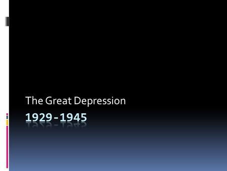The Great Depression. Current Issues through World History  EQ: How did the decline in the worldwide economy lead to the rise of totalitarianism?  GQ: