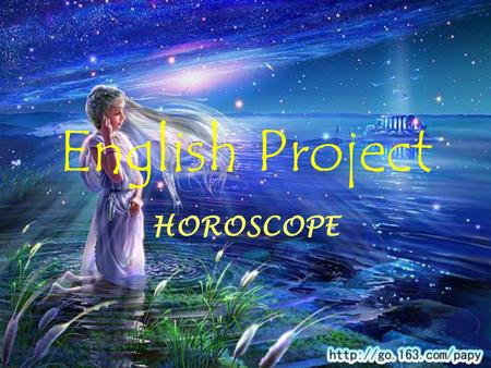 English Project HOROSCOPE. Aries Personality adventurous, ambitious, impulsive, enthusiastic and full of energy open to new ideas and are lovers of freedom.