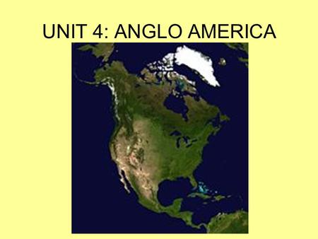 UNIT 4: ANGLO AMERICA. Let's See How Much You Really Know…. 1. What is our Capital City? Washington DC 2. What is the exact date of our independence?