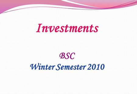 Investments BSC Winter Semester 2010. Chap 3 Indirect Investing.