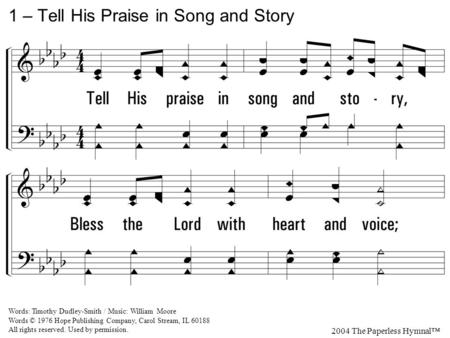 1 – Tell His Praise in Song and Story