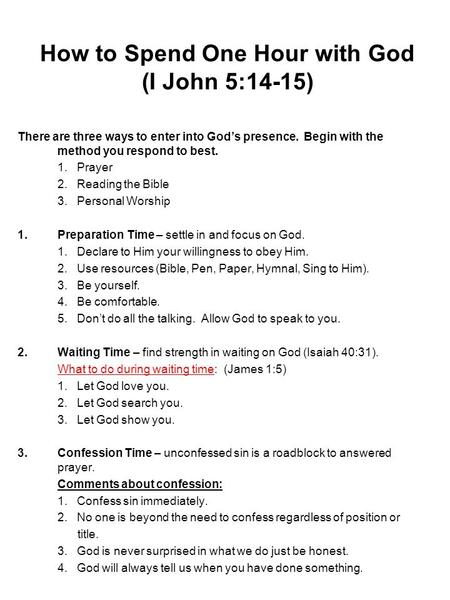 How to Spend One Hour with God (I John 5:14-15)