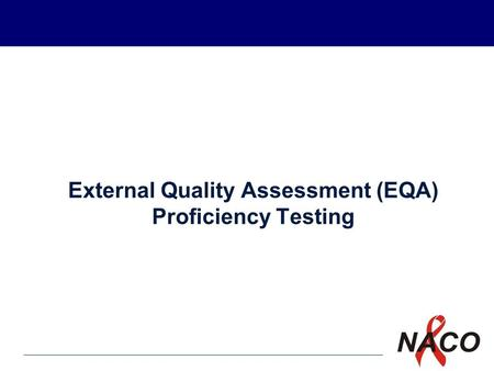 P1 External Quality Assessment (EQA) Proficiency Testing.