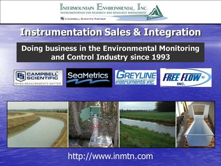 Instrumentation Sales & Integration Doing business in the Environmental Monitoring and Control Industry since 1993.