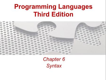 Programming Languages Third Edition Chapter 6 Syntax.