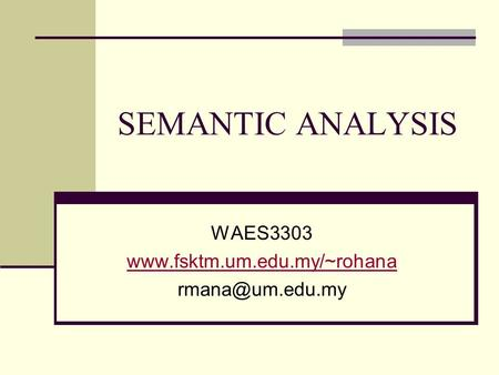 SEMANTIC ANALYSIS WAES3303