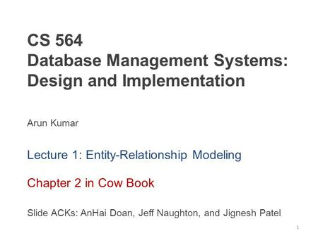 CS 564 Database Management Systems: Design and Implementation