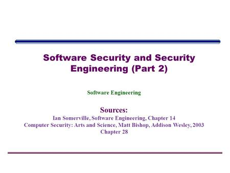 Software Security and Security Engineering (Part 2)