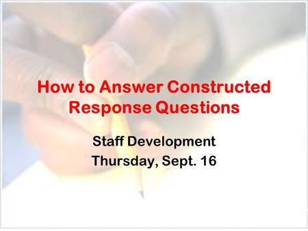 How to Answer Constructed Response Questions