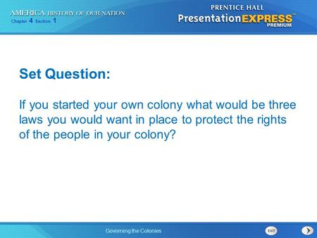 Set Question: If you started your own colony what would be three laws you would want in place to protect the rights of the people in your colony?