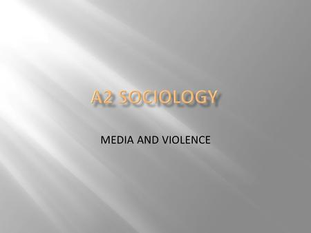 "MEDIA AND VIOLENCE.  "" Is a conflict relationship that uses actual physical force to carry out one's own will"""