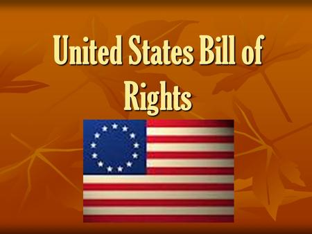 United States Bill of Rights. First Amendment Freedom of religion, press, speech; right to peaceably assemble and petition the government. Congress shall.