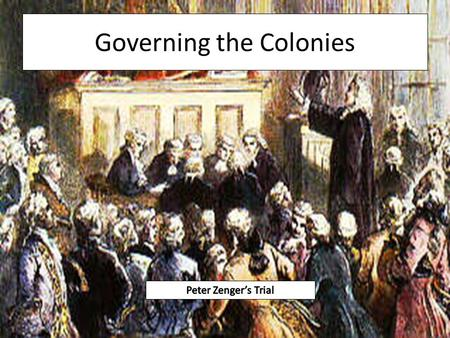 Governing the Colonies. The English Parliamentary Tradition In England 1215, English nobles forced King John to sign the Magna Carta The Magna Carta was.