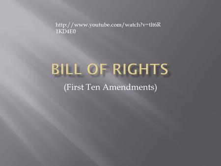 (First Ten Amendments)  1KD4E0.