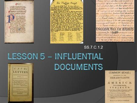 Lesson 5 – influential documents