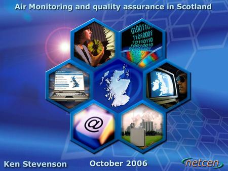 October 2006. Project Aims related to Monitoring and QA/QC Overall Aim To assess the quality and variety of air quality data collected across Scotland.