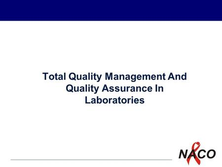P1 Total Quality Management And Quality Assurance In Laboratories.